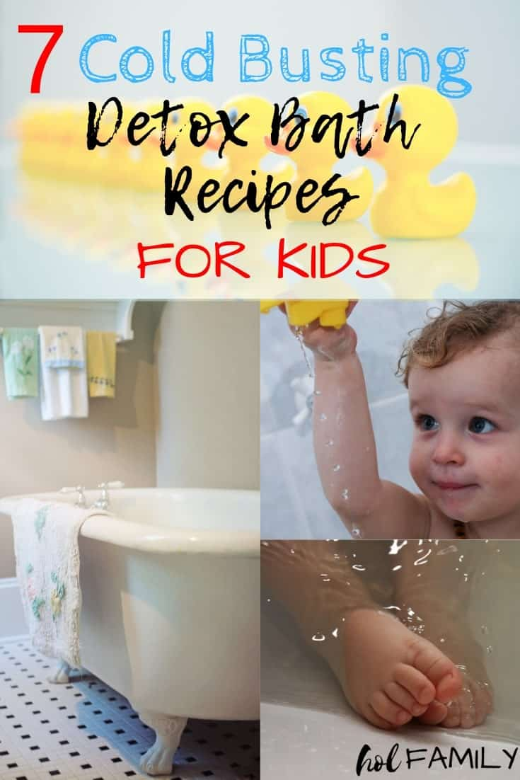 Toxins are everywhere...in the air we breathe, the food we eat, and especially in the viruses that attack our immune systems. When we are in toxic overload, we get sick. The best way to help the body recover quickly from a cold, is to do a detox bath. These 7 cold busting detox bath recipes for kids are gentle yet effective ways to help your little ones when they are not feeling their best. #detoxbath #coldremedy #health #kidshealth #naturalremedies #detox #holfamily