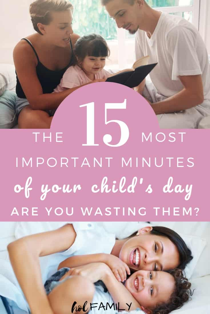 The 15 most important minutes in your child's day