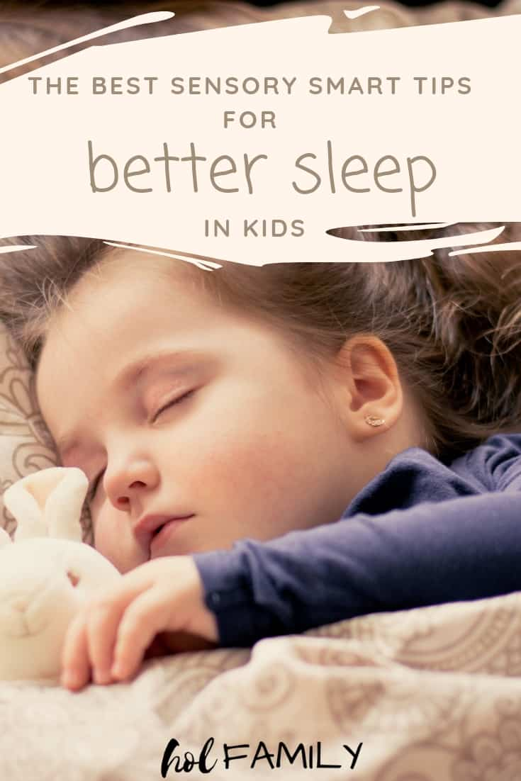 The Best Sensory Smart Sleep Tips for Better Sleep in Kids